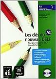 Les clés du nouveau Delf. A2. Livre de l'élève. Con CD Audio. Per le Scuole superiori