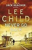 Never Go Back (Jack Reacher, Book 18) - Format Kindle - 9781409030805 - 6,46 €
