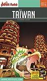 Petit futé Taïwan par Le Petit Futé