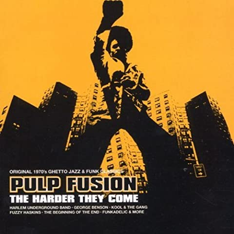 Pulp Fusion Vol. 7: The Harder They Come by Various
