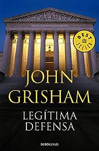 Legítima defensa par John Grisham