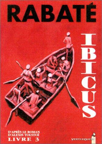Ibicus, tome 3