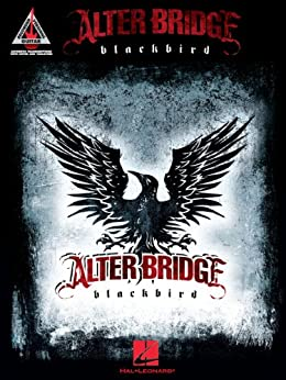 Alter Bridge - Blackbird Songbook par [Alter Bridge]