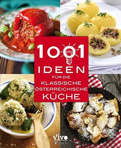 1001 Ideen für die klassische Östereichische Küche