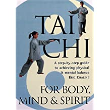Tai Chi for Body, Mind and Spirit