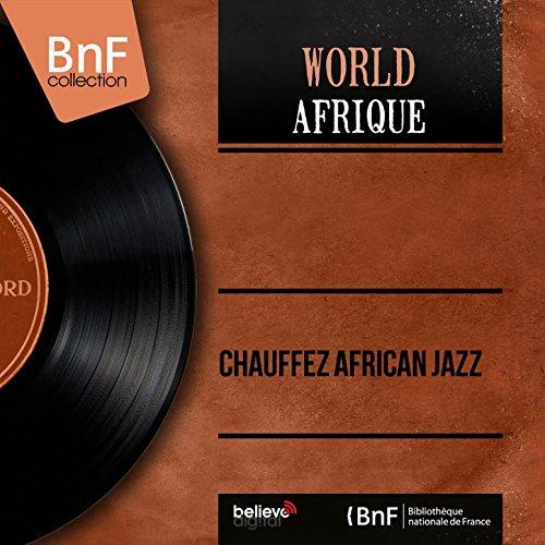 Chauffez African Jazz (feat. Nico)