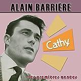 Alain Barrière ses premières années : Cathy