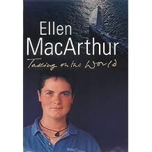 MacArthur, E: Taking on the World