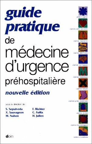 Guide pratique de médecine d'urgence préhospitalière