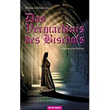 Das Vermächtnis des Bischofs