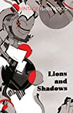 Lions and Shadows (Vintage Classics)