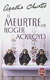 Le Meurtre De Roger Ackroyd (Livre De Poche) by Agatha Christie (1984-07-11) - Librairie generale francaise - 11/07/1984