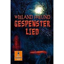 Gespensterlied by Wieland Freund (2008-10-06)