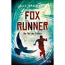 Fox Runner – Der Ruf des Falken (German Edition)