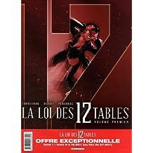 La Loi des 12 Tables : Pack en 2 volumes : Tomes 1 et 6