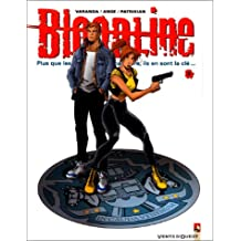 BLOODLINE TOME 3 : PASSE RECOMPOSE