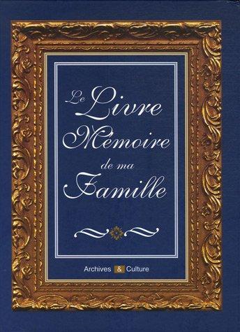 Le Livre Mémoire de ma Famille par Marie-Odile Mergnac, Nicolas Bernardini