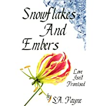 Snowflakes And Embers (English Edition)