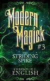 The Striding Spire: Modern Magick, 3
