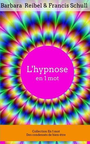L'hypnose en 1 mot