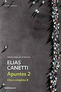 Apuntes 2 par Elias Canetti
