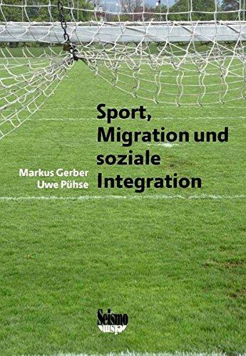 Sport, Migration und soziale Integration: Eine empirische Studie zur Bedeutung des Sports bei Jugendlichen
