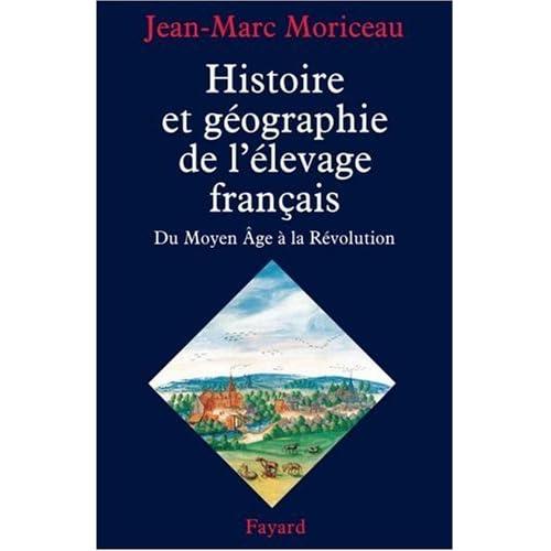 Histoire et géographie de l'élevage français : XVe-XVIIIe siècles