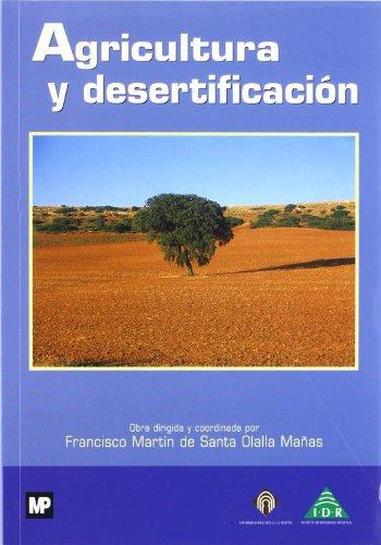 Agricultura y desertificación por Martin de Santa Olalla Manas