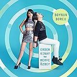 Boynun Borcu (feat. Merve Özbey)