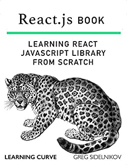 React.js Book: Learning React JavaScript Library From Scratch (English Edition) de
