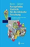 Kurzgefaßte Statistik für die klinische Forschung: Ein praktischer Leitfaden für die Analyse kleiner Stichproben (Springer-Lehrbuch) - J. Bortz, G.A. Lienert