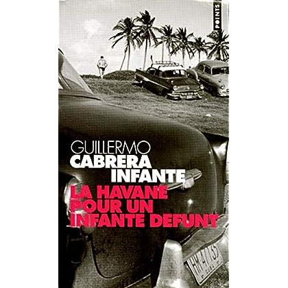 La Havane pour un Infante défunt