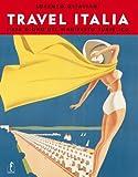 Image de Travel Italia. L'età d'oro del manifesto turistico italiano 1920-1950: 24 x 31 cm