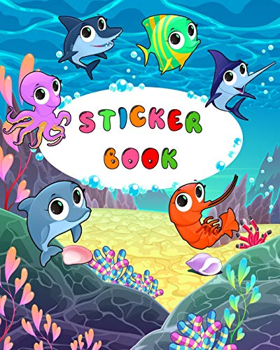 Sticker Book: Funny Fish Blank Sticker Book for Kids Collection Notebook Page Size 8x10 Inches 80 Pages Children Family Kids Activity Book (Ultimate Sticker book)