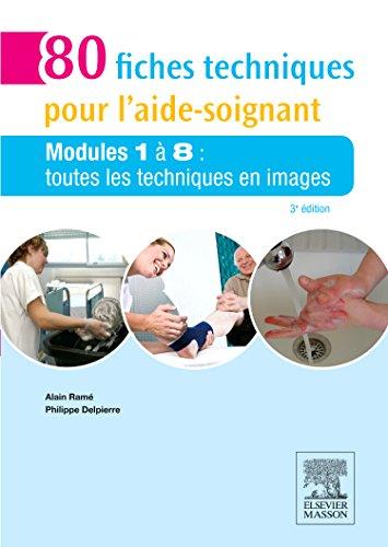 80-fiches-techniques-pour-l-39-aide-soignant-modules-1--8-toutes-les-techniques-en-images