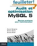 Audit et optimisation MySQL 5 : Bonne...