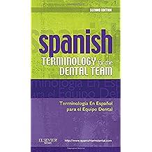 Spanish Terminology for the Dental Team, 2e