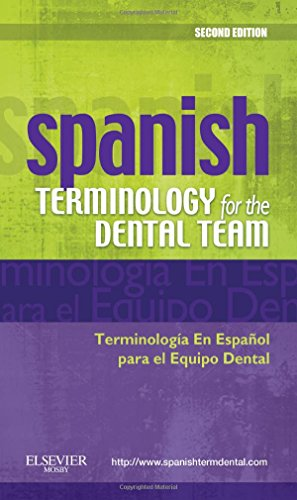 Spanish Terminology for the Dental Team, 2e por Mosby