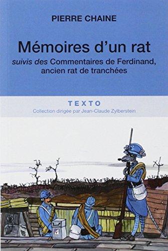 Mmoires d'un rat : Suivi des Commentaires de Ferdinand, ancien rat de tranches