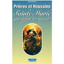 Prières et Neuvaines à Sainte Marie qui défait les noeuds