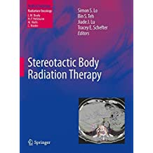 Stereotactic Body Radiation Therapy (Medical Radiology) (2012-08-28)