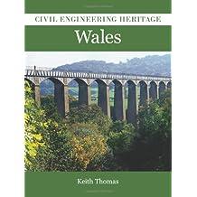 Civil Engineering Heritage in Wales
