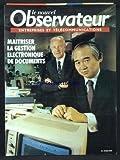 NOUVEL OBSERVATEUR [No 0] du 01/03/1990 - MAITRISER LA GESTION ELECTRONIQUE DE DOCUMENTS...