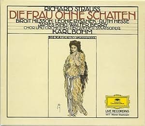Strauss, R.: Die Frau Ohne Schatten