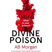 Divine Poison: a crime mystery you won't be able to put down