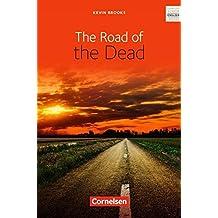 Cornelsen Senior English Library - Literatur: Ab 11. Schuljahr - The Road of the Dead: Textband mit Annotationen und Zusatztexten