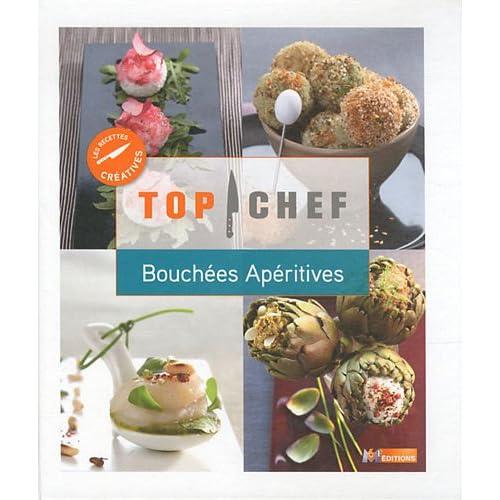 Top Chef Bouchées apéritives