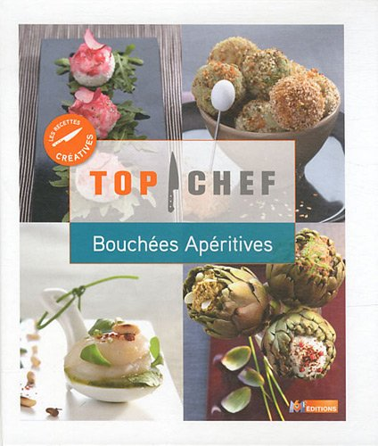 Top Chef Bouches apritives