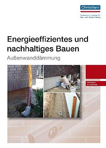 Energieeffizientes und nachhaltiges Bauen - Außenwanddämmung: Unterlagen für Lehrende -