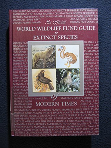 world-wildlife-fund-guide-to-extinct-species-of-modern-times-1